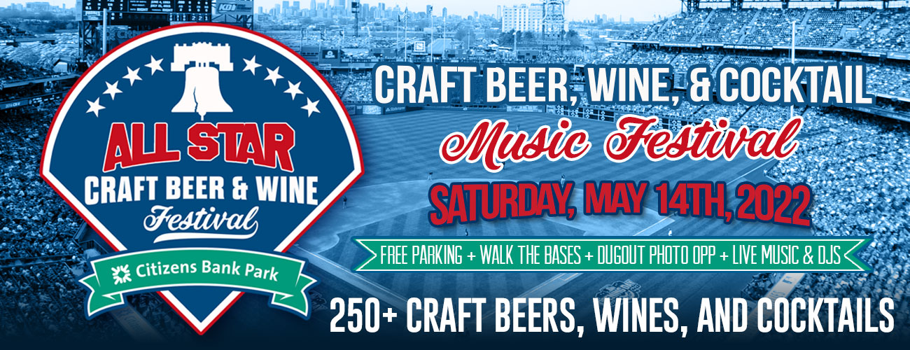 The Philadelphia All-Star Craft Beer, Wine, and Music Festival