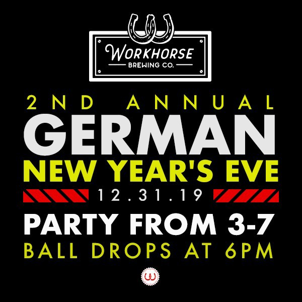 Midnight in Germany - New Year's Eve at Workhorse Brewing