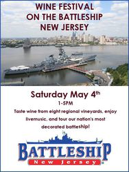 Spring Wine Festival Aboard The Battleship New Jersey!
