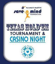 Texas Hold'Em Tournament/Casino Night To Benefit Save A Mind Foundation