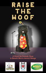 Raise the Woof - A Stand Up Comedy Show to Benefit Morris Animal Refuge