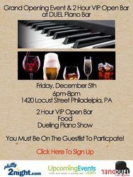 VIP Grand Opening Party at Duel Piano Bar