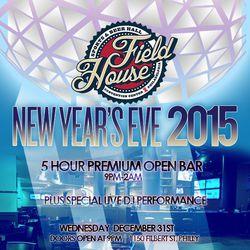 Field House NYE 2015!