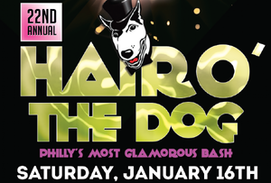 Hair O' The Dog 2016 - Philly's Most Glamorous Bash!