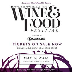 Philadelphia Magazine's Wine & Food Festival - Presented by Lexus