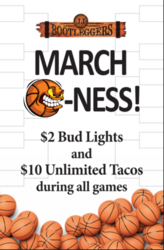 March Madness Weekend with JJ Bootleggers