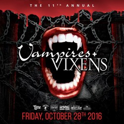 11th Annual Vampires + Vixens Halloween Party