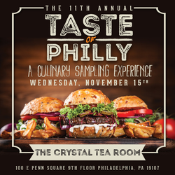 Taste of Philly - The 11th Annual Culinary Sampling Experience!