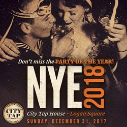 NYE 2018 at City Tap House Logan Square!