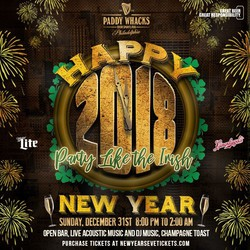 New Year's Eve Celebration 2018 at Paddy Whacks Northeast Philly