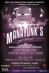 Manayunk's Got Talent Coming to the Manayunk Brewing Company
