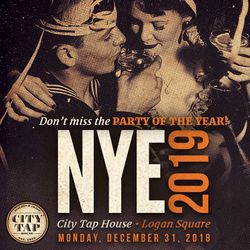 NYE 2019 at City Tap House Logan Square
