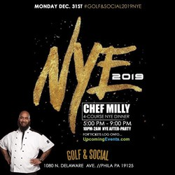NYE Chef Milly Dinner and Fireworks at Philly Golf & Social