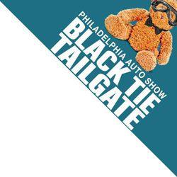 Black Tie Tailgate 2019 - Philadelphia's Premier Auto Show Event