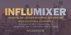 INFLUMIXER: Influencer Branding, Networking and Education Event