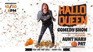 HalloQueen Comedy Show @ Vera Bar & Grill