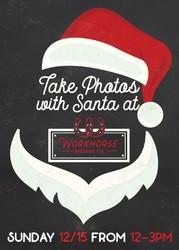 Photos with Santa at Workhorse Brewing