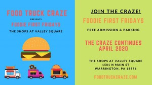 Foodie First Fridays - The Shops at Valley Square