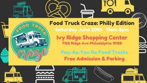 Food Truck Craze: Philly Edition!