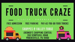 Food Truck Craze: Phoenixville Food Truck Fest Spring Edition