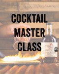 Cocktail Master Class