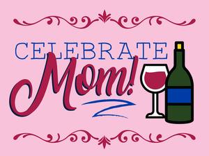 NEW! Celebrate Mom!