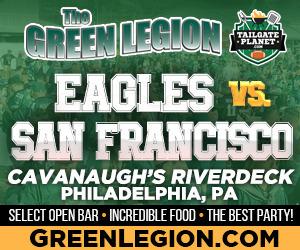 Eagles vs. San Francisco - Eagles Tailgate at Cavanaugh's Riverdeck