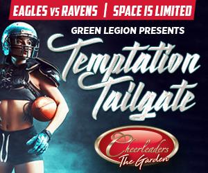 Eagles vs. Baltimore - Eagles Tailgate at Cheerleader's Philadelphia