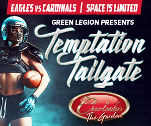 Eagles vs. Arizona - Eagles Tailgate at Cheerleader's Philadelphia