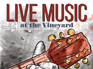 Live Music at the Vineyard!