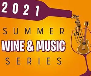2021 Summer Wine & Music Series