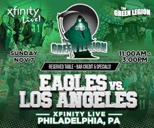 Green Legion Tailgate - Eagles v Chargers @ XFINITY LIVE!!