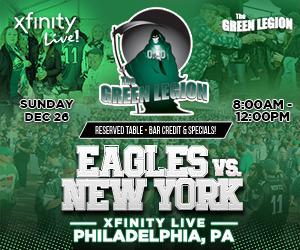 Green Legion Tailgate - Eagles v Giants @ XFINITY LIVE!!