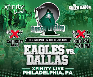 Green Legion Tailgate - Eagles v Cowboys @ XFINITY LIVE!!