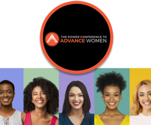 The Power Conferences to ADVANCE Women