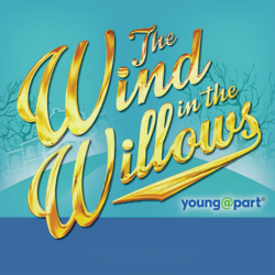 Upper Darby Summer Stage presents The Wind in the Willows Young@Part