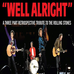 Well Alright - The Rolling Stones Experience!