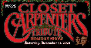 A Carpenters' Christmas Concert with the Closet Carpenters