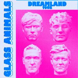 Glass Animals: Dreamland Tour