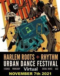 Harlem Roots and Rhythm Urban Dance Festival 2021 - VIRTUAL