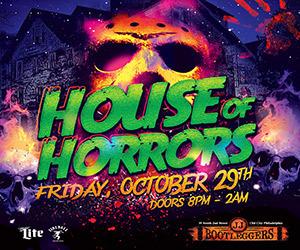 House of Horrors at JJ Bootleggers