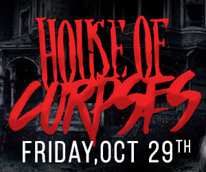 Paddy Whacks House of Corpses - Friday 10/29