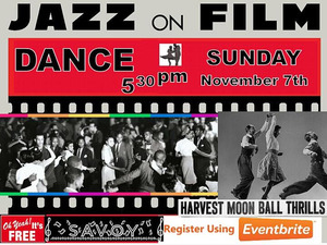Savoy Sunday at the Movies: Lindy Hop & The Harvest Moon Ball !