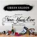 New Years Eve at Urban Saloon