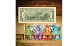 Martin Luther King / Rosa Parks We have a Dream Two-Dollar Bill SIGNED by Rency