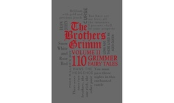 The Brothers Grimm: 110 Grimmer Fairy Tales