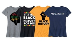 Women's Black History Month Tees By Instant Message Available in Plus Sizes