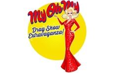 MyOhMy A Drag Show Extravaganza! (April 23–October 29)