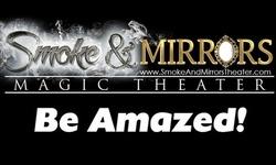 Smoke and Mirrors Magic Theater (Through December 31)