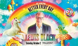 Lewis Black: It Gets Better Every Day on Saturday, October 2 at 8 p.m.